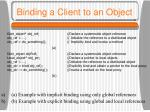 binding a client to an object3