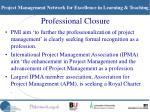 professional closure