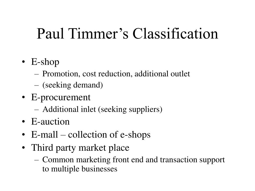 Paul Timmer's Classification