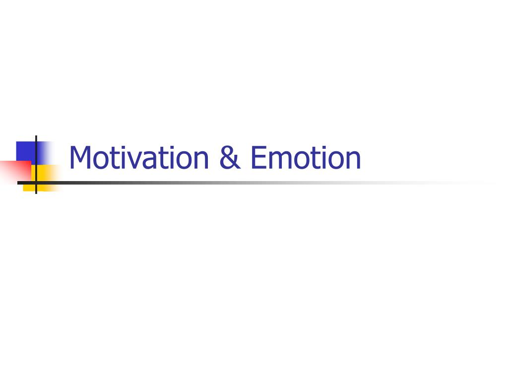 motivation emotion l.
