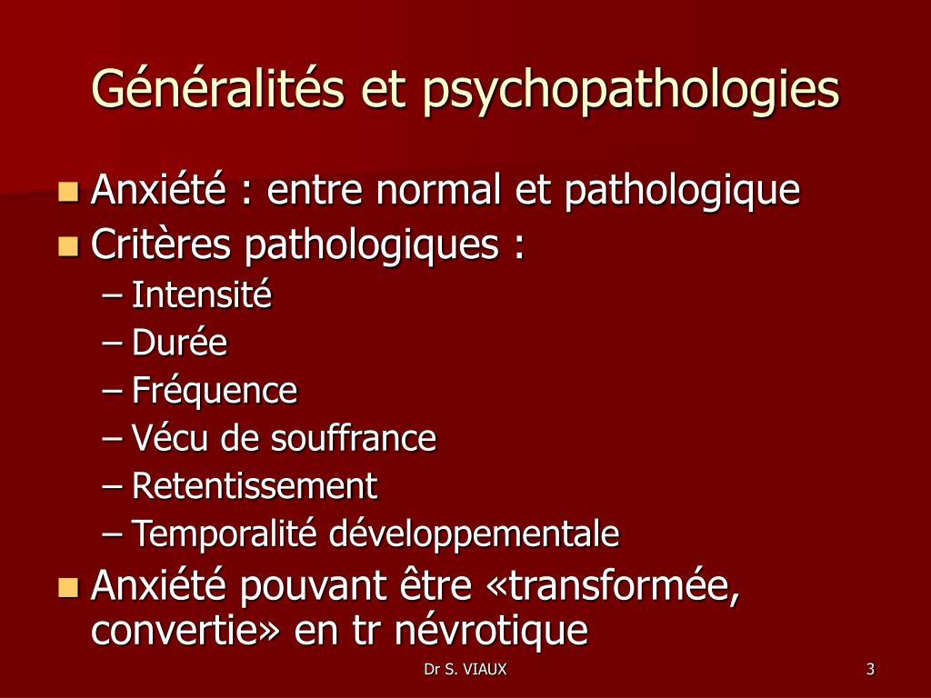 Généralités et psychopathologies