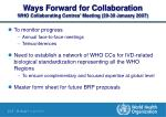 ways forward for collaboration who collaborating centres meeting 29 30 january 2007