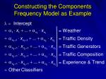 constructing the components frequency model as example
