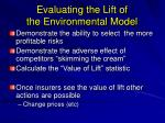 evaluating the lift of the environmental model