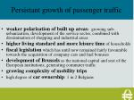 persistant growth of passenger traffic