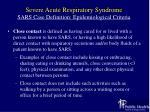 severe acute respiratory syndrome sars case definition epidemiological criteria