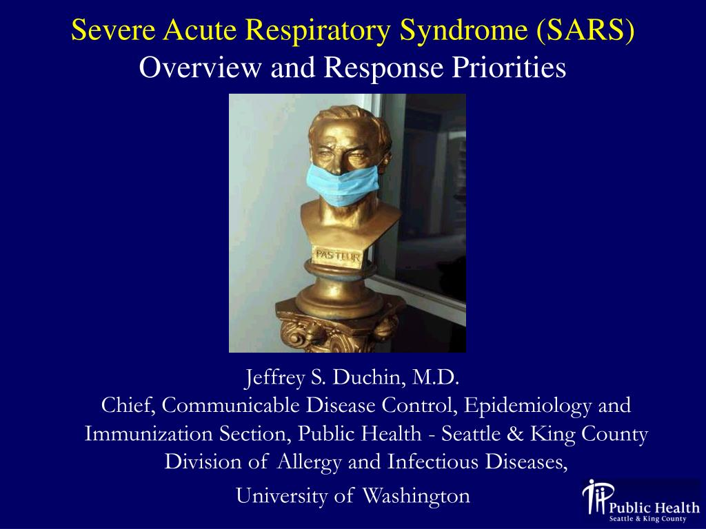 severe acute respiratory syndrome sars overview and response priorities l.