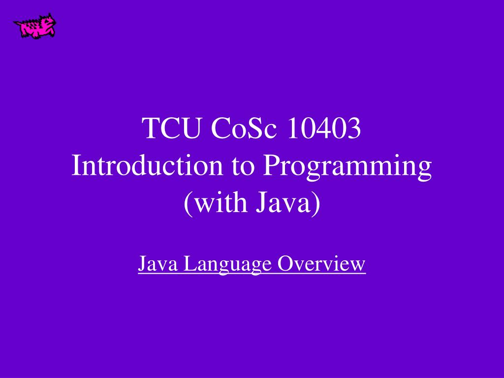 tcu cosc 10403 introduction to programming with java l.