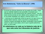 eric hobsbawm sobre la historia 1998