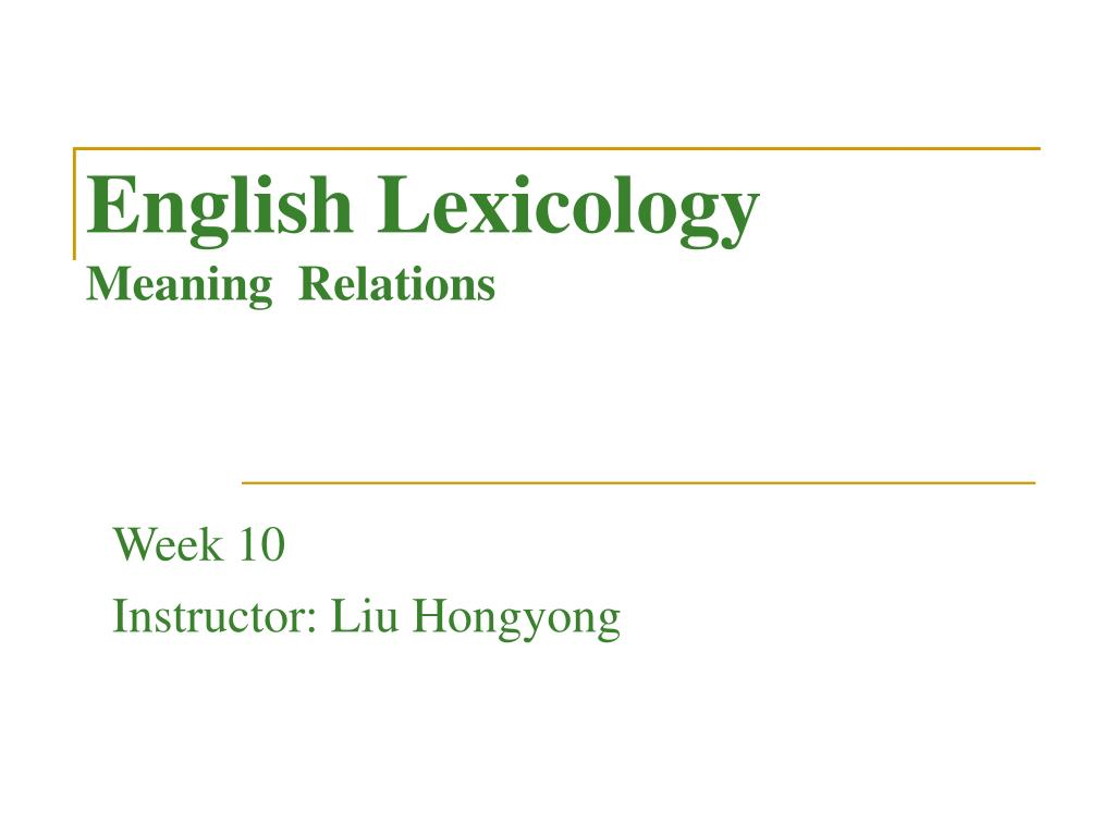 english lexicology meaning relations l.