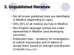 2 unpublished literature