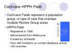 cochrane hpph field23