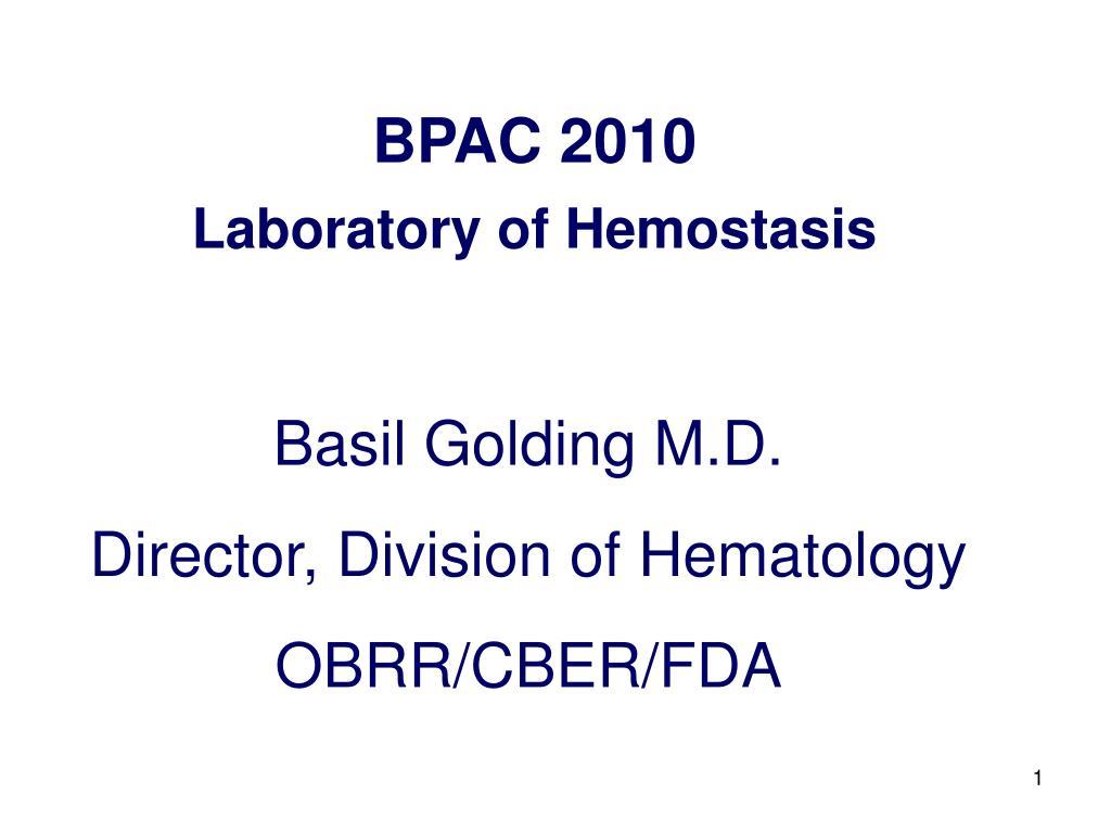 bpac 2010 laboratory of hemostasis l.