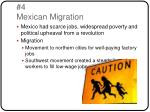 4 mexican migration