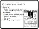 5 native american life