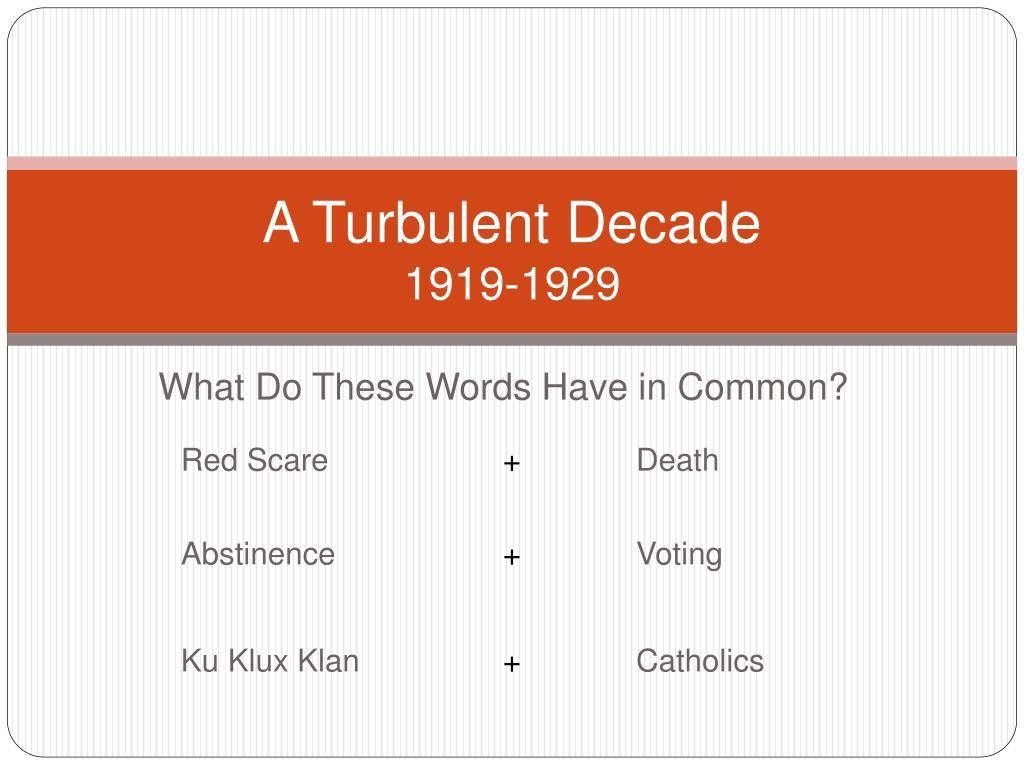 a turbulent decade 1919 1929 l.