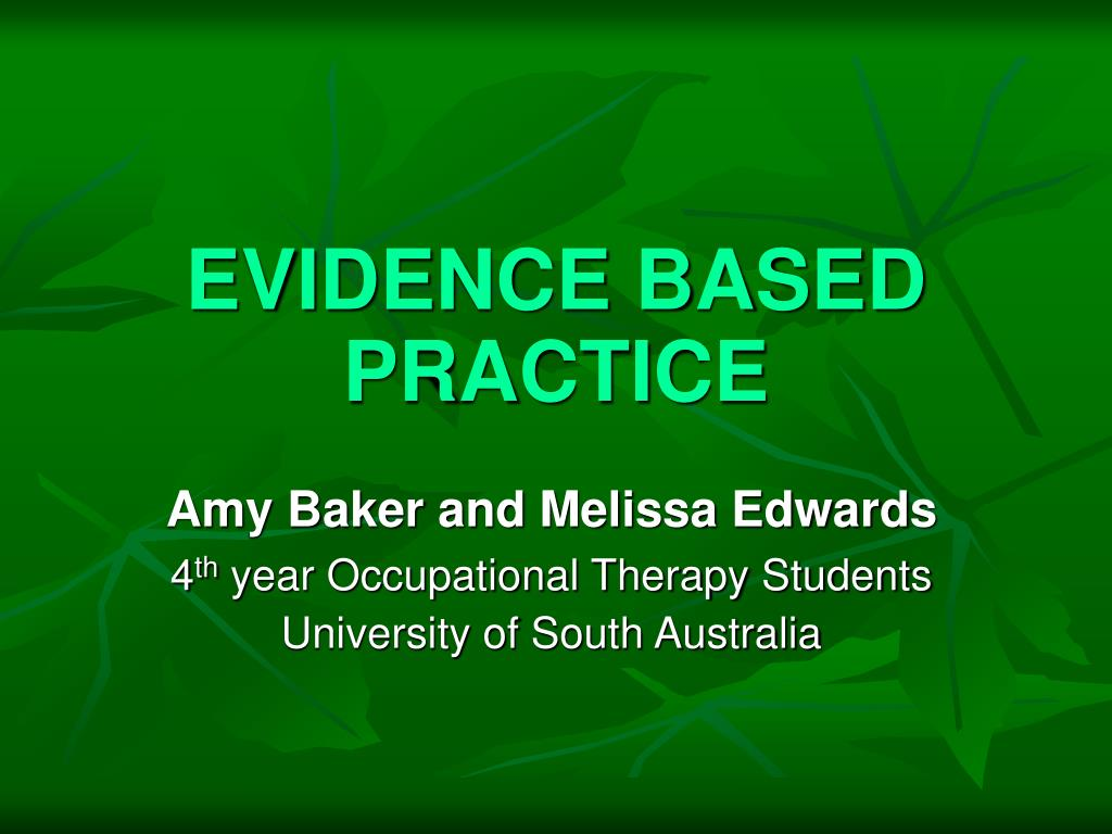 evidence based practice l.