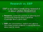 research vs ebp