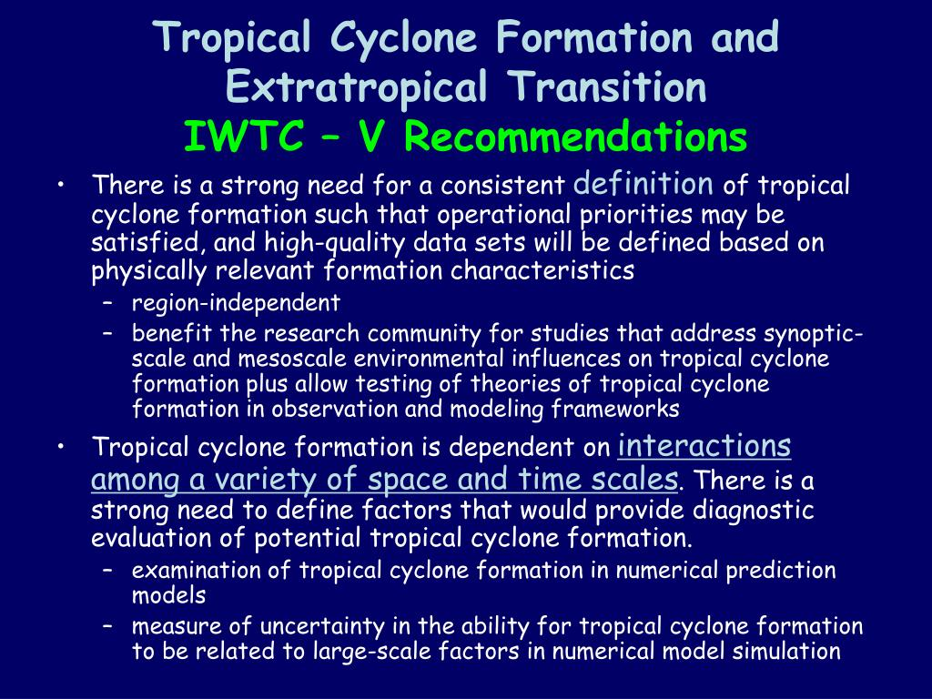 tropical cyclone formation and extratropical transition iwtc v recommendations l.