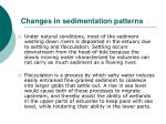 changes in sedimentation patterns