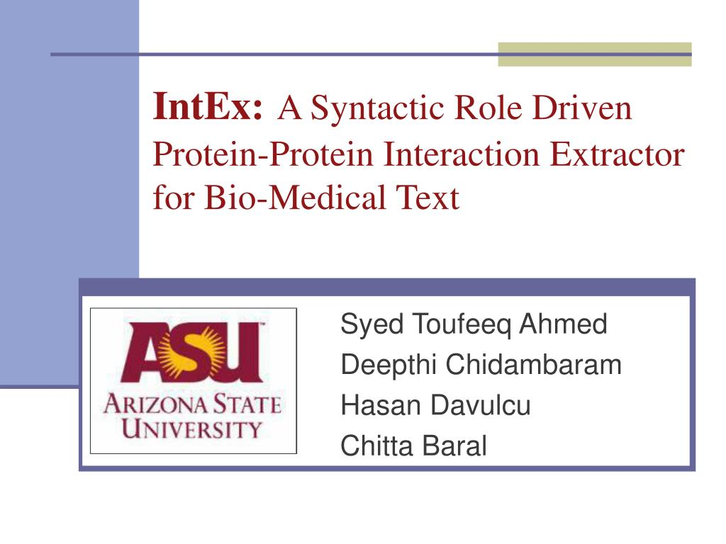intex a syntactic role driven protein protein interaction extractor for bio medical text l.