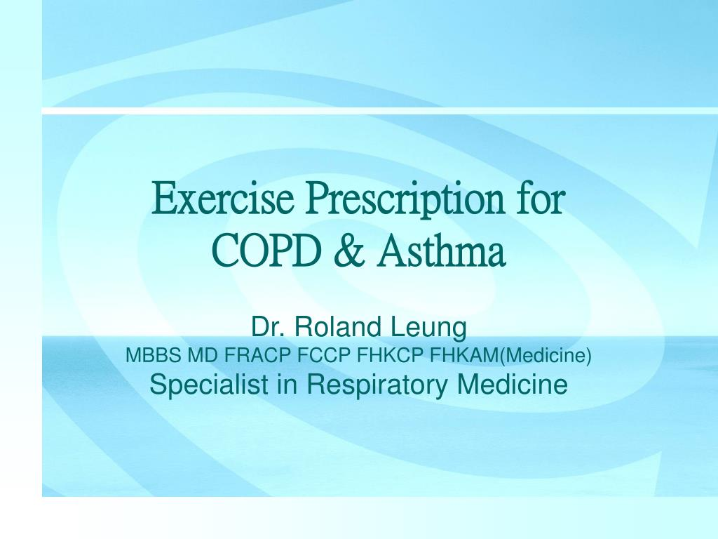exercise prescription for copd asthma l.