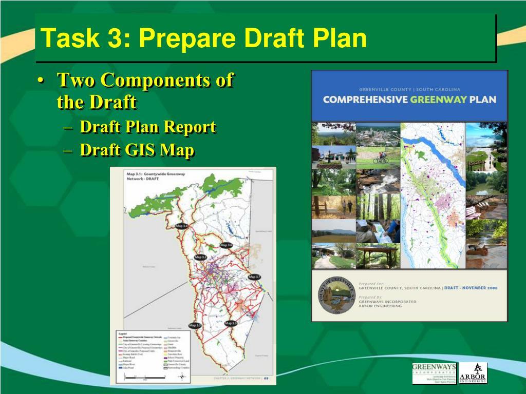 Task 3: Prepare Draft Plan
