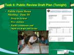 task 6 public review draft plan tonight
