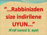rabbinizden size indirilene uyun a raf suresi 3 ayet