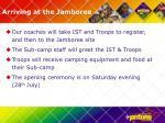 arriving at the jamboree