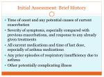 initial assessment brief history