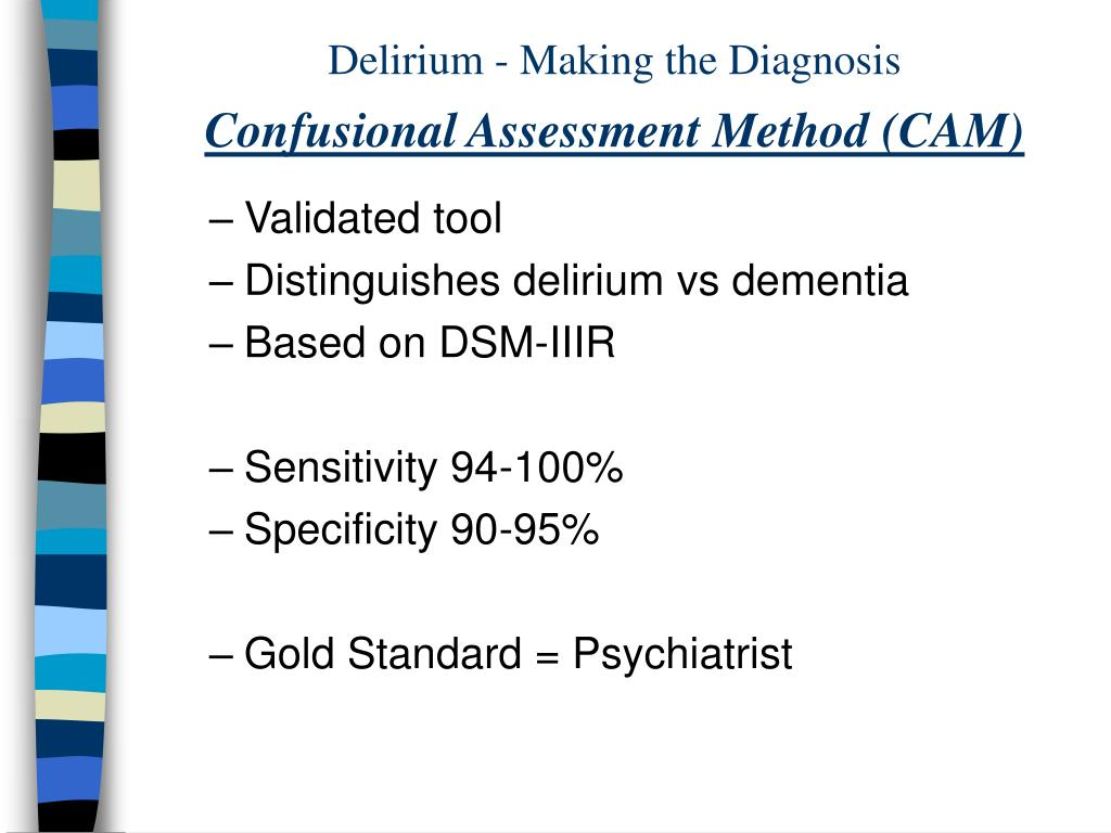 Delirium - Making the Diagnosis