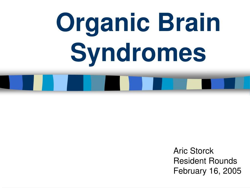 organic brain syndromes l.