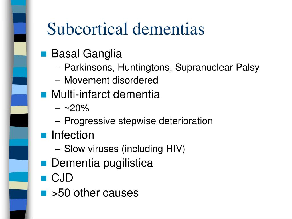 Subcortical dementias