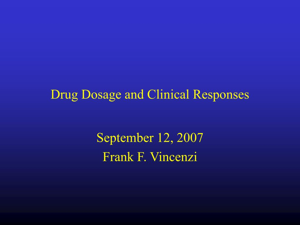drug dosage and clinical responses l.