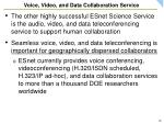 voice video and data collaboration service