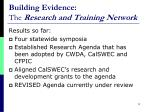 building evidence the research and training network