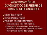 aproximaci n al diagn stico de fiebre de origen desconocido
