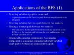 applications of the bfs 1