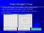 find a knight s tour