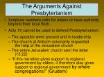 the arguments against presbyterianism