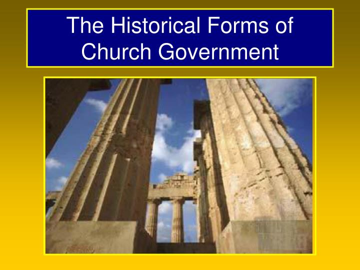 the historical forms of church government n.