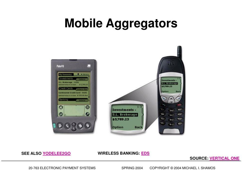 Mobile Aggregators