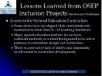 lessons learned from osep inclusion projects barriers and challenges12
