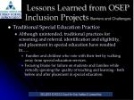 lessons learned from osep inclusion projects barriers and challenges14