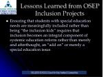 lessons learned from osep inclusion projects15