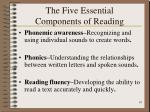 the five essential components of reading18