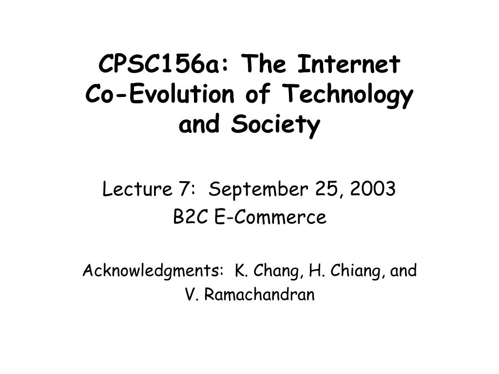 cpsc156a the internet co evolution of technology and society l.