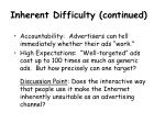 inherent difficulty continued