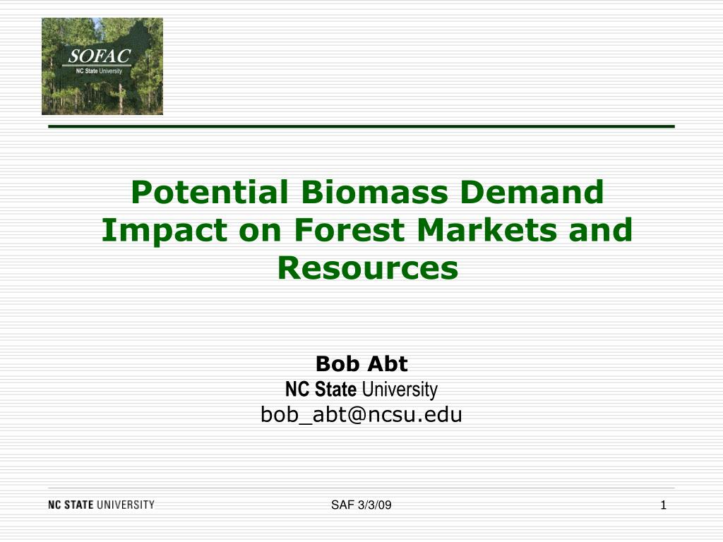 potential biomass demand impact on forest markets and resources l.